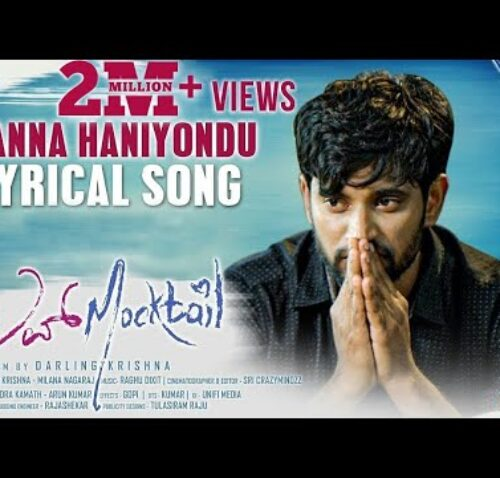 Kanna Haniyondhu Song Lyrics – Love Mocktail Movie