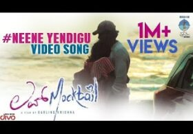 Neene Yendigu Song Lyrics – Love Mocktail Movie